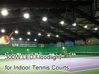 300W LED Floodlight for Indoor Tennis Courts