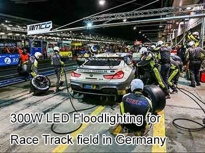 300W LED Floodlighting for Race Track field in Germany