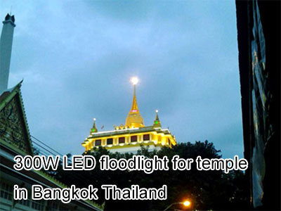 300W LED floodlight for temple in Bangkok Thailand
