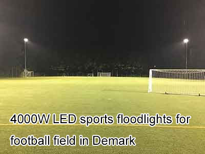 4000W LED sports floodlights for football field in Demark