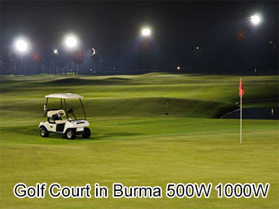 Golf Court in Burma 500W 1000W