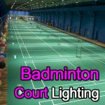 LED Badminton Court Lighting