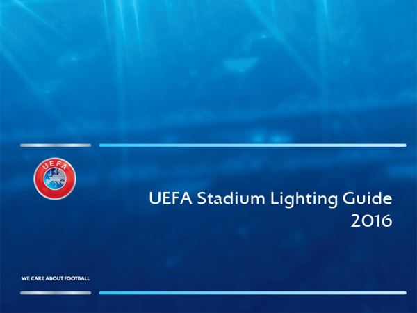 UEFA Stadium Lighting Guide 2016 (Part 1)