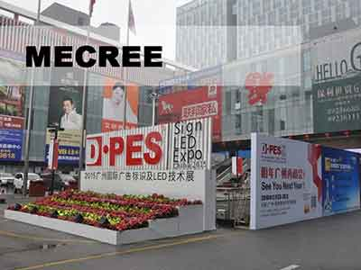 DPES Sign Expo Guangzhou 2018 Let the World Meet a Different MECREE