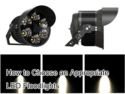 How to Choose an Appropriate LED Floodlights