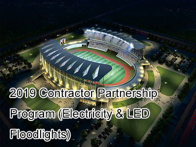2019 Contractor Partnership Program ( Electricity & Led Floodlights)