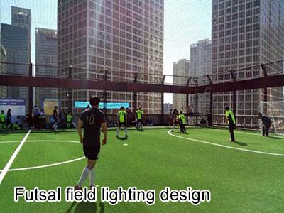 Futsal field lighting design