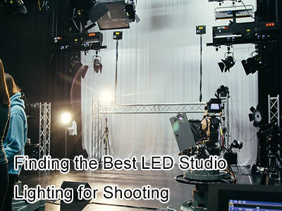 Finding the Best Led Studio Lighting for Shooting