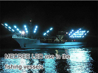 MECREE LED use in the fishing vessels