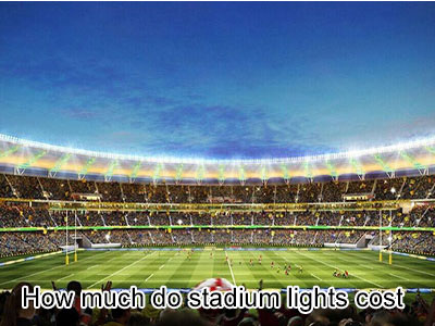 How much do stadium lights cost