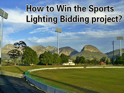 How to Win the Sports Lighting Bidding Project?