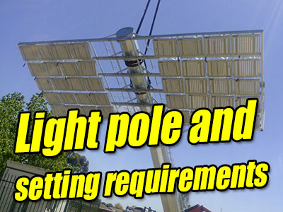 Light pole and setting requirements