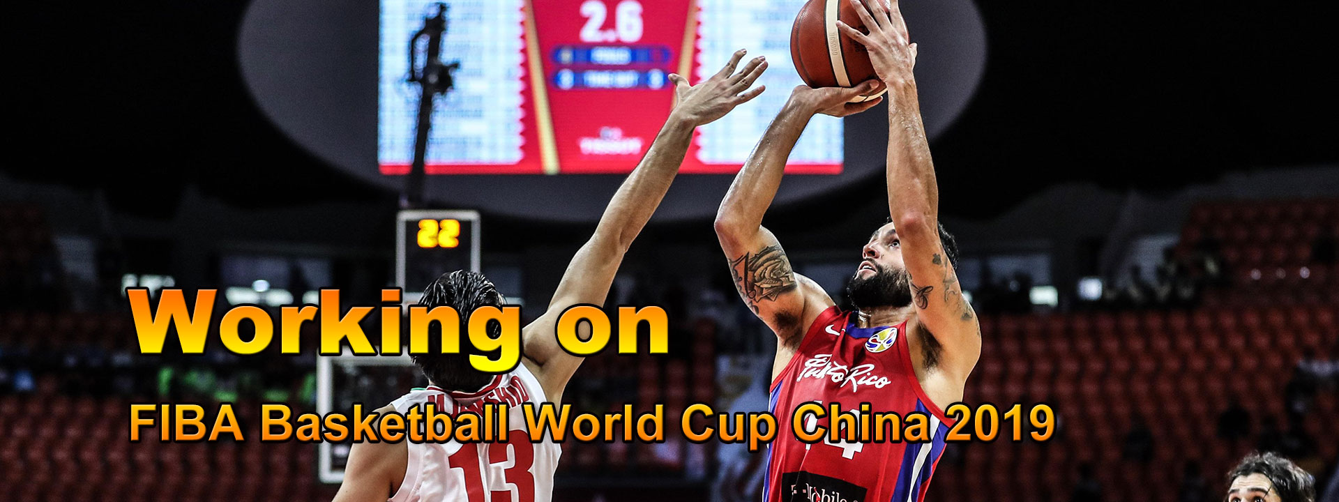Working on Basketball World Cup