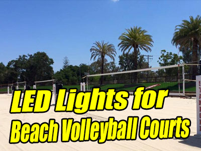 LED Lights for Beach Volleyball Courts