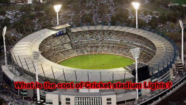 What is the cost of Cricket stadium Lights