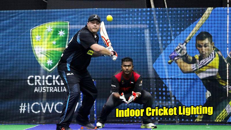 indoor cricket lighting