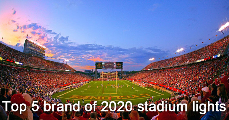 Top 5 brand of 2020 stadium lights